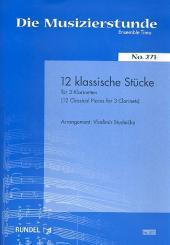 12 klassische Stücke für 3 Klarinetten, Partitur und Stimmen