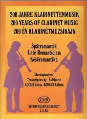 200 Jahre Klarinettenmusik für Klarinette und Klavier, Spätromantik