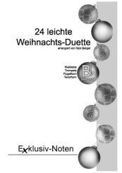 24 leichte Weihnachtsduette in B für 2 Klarinetten (Trompeten, Flügelhörner, Tenorhörner) Spielpartitur