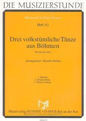 3 volkstümliche Tänze aus Böhmen für 3 Klarinetten, Partitur und Stimmen
