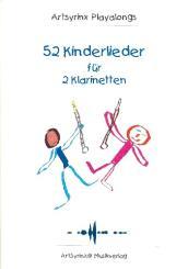 52 Kinderlieder (+CD) für 2 Klarinetten, Spielpartitur