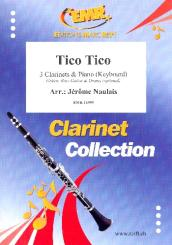 Abreu, Zequinha: Tico Tico for 3 clarinets and piano (keyboard) (rhythm group ad lib), score and parts