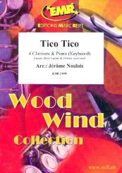 Abreu, Zequinha: Tico Tico for 4 clarinets and piano (keyboard) (rhythm group ad lib), score and parts