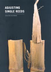 Adjusting single reeds, en