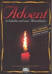 Advent 34 beliebte und neue Weihnachtslieder für 3 Melodie-, instrumente in B,   Partitur und Stimmen