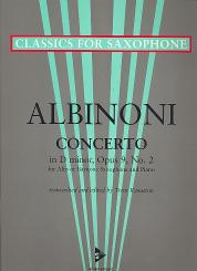 Albinoni, Tomaso: Concerto d minor op.9,2 for alto (baritone) saxophone and piano