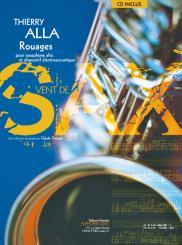 Alla, Thierry: Rouages (+CD) pour saxophone alto et dispositif électroacoustique