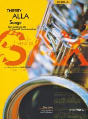 Alla, Thierry: Songe (+CD) pour saxophone alto et dispositif électroacoustique