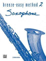 Anzalone, Valentine: Breeze easy Method vol.2 for saxophone