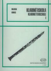 Balassa,  Sandor: Klarinettenschule 1 (dt/un)