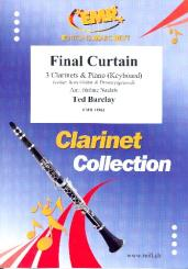 Barclay, Ted: Final Curtain for 3 clarinets and piano (keyboard) (rhythm group ad lib), score and parts