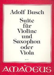 Busch, Adolf: Suite für Violine und Saxophon (Klarinette ) oder Viola