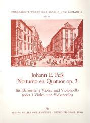 Fuss, Johann Evangelist: Notturno en quatuor op.3 für Klarinette, 2 Violen und Violoncello, (3 Violen und Violoncello)  5 Stimmen
