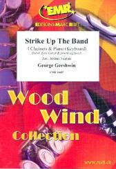 Gershwin, George: Strike up the Band for 4 clarinets and piano (keyboard) (rhythm group ad lib), score and parts
