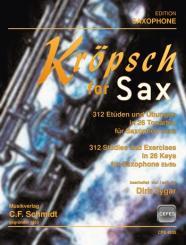 Kröpsch, Friedrich: Kröpsch for Sax für Saxophon (B/Es)