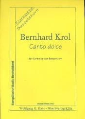 Krol, Bernhard: Canto dolce für Klarinette (Bassetthorn) solo
