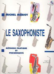 Mériot, Michel: Le saxophoniste (+CD) methode pratique et progressive (en/fr/dt), Deffayet, D., ed.