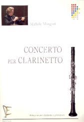 Mangani, Michele: Concerto per clarinetto e orquestra per clarinetto e pianoforte