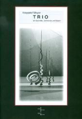 Meyer, Krzysztof: Trio op.90 für Klarinette, Violoncello und Klavier