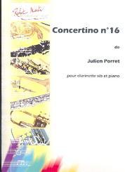 Porret, Julien: Concertino Nr.16 für Klarinette und Klavier