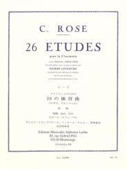 Rose, Cyrille: 26 études d'après Mazas et Kreutzer pour clarinette