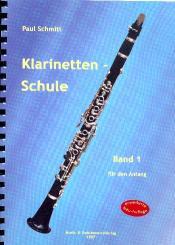 Schmitt, Paul: Schule für Klarinette Band 1 (ehemals Band 1 Teil 1) erweiterte Neuausgabe 2019