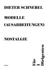 Schnebel, Dieter: Nostalgie Solo für einen Dirigenten Partitur
