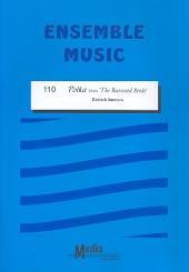 Smetana, Bedrich: Polka from The bartered Bride für Streicher, Bläser in B/Es/F/C, Klavier, Partitur und Stimmen