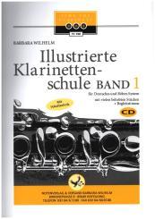 Wilhelm, Barbara: Illustrierte Klarinettenschule Band 1 (+2 CD's) für deutsches System und Böhm-System, (enthält Begleitstimme)
