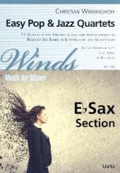 Winninghoff, Christian: Easy Pop & Jazz Quartets für 4-stimmiges Bläser-Ensemble (Bläserklasse/Big Band), Spielpartitur Saxophon in Es