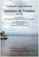 Zalcman, Guillermo Jorge: Quinteto de Vientos op.106 für Flöte (Piccolo), Oboe (Englischhorn), Klarinette, Horn und Fagott, Partitur und Stimmen