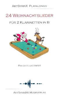 24 Weihnachtslieder (+CD) für 2 Klarinetten, Spielpartitur