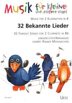 32 Bekannte Lieder für 2 Klarinetten in B, Spielpartitur