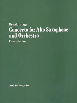 Binge, Ronald: Concerto for alto saxophone and orchestra for alto saxophone, and piano