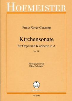 Clausing, Franz Xaver: Kirchensonate op.5b für Orgel und Klarinette in A