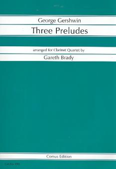 Gershwin, George: 3 Preludes for 4 clarinets score and parts