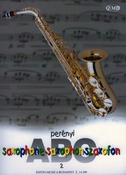 Perenyi, Eva: Saxophon-ABC Band 2 Schule für Saxophon mit Grifftabelle und einfachen, Spielstücken (auch 2stg oder mit Klavierbegleitung)