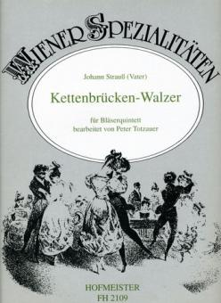 Strauß, Johann (Vater): Kettenbrücken-Walzer op.4 für Flöte, Oboe, Klarinette, Horn und Fagott
