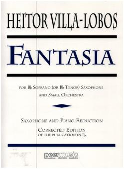 Villa-Lobos, Heitor: Fantasia op.630 for soprano (tenor) saxophone and orchestra for, saxophone and piano